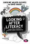 Picture of Looking After Literacy: A Whole Child Approach to Effective Literacy Interventions
