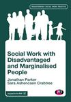 Picture of Social Work with Disadvantaged and Marginalised People