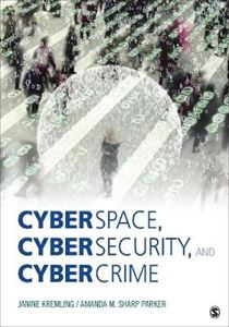 Picture of Cyberspace, Cybersecurity, and Cybercrime