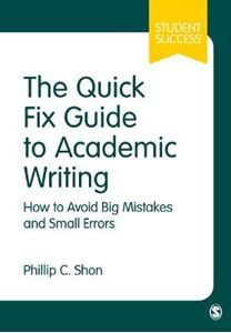 Picture of Quick Fix Guide to Academic Writing: How to Avoid Big Mistakes and Small Errors