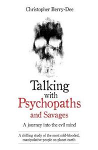 Picture of Talking with Psychopaths: A Journey into the Evil Mind
