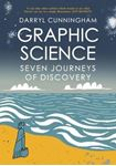 Picture of Graphic Science: Seven Journeys of Discovery