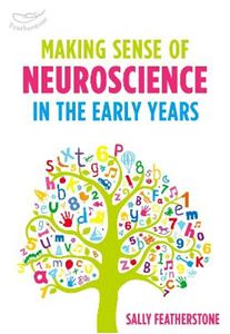 Picture of Making Sense of Neuroscience in the Early Years