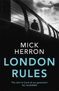 Picture of London Rules: Jackson Lamb Thriller 5