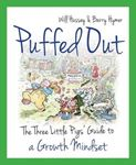 Picture of Puffed Out: The Three Little Pigs' Guide to a Growth Mindset