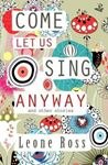 Picture of Come Let Us Sing Anyway