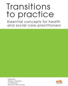 Picture of Transitions to practice: Essential concepts for health and social care professions