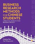 Picture of Business Research Methods for Chinese Students: A Practical Guide to Your Research Project