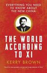 Picture of World According to Xi: Everything You Need to Know About the New China
