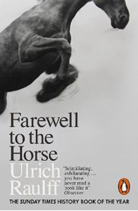 Picture of Farewell to the Horse: The Final Century of Our Relationship