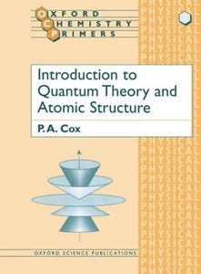 Picture of Introduction to Quantum Theory and Atomic Structure