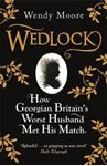 Picture of Wedlock: How Georgian Britain's Worst Husband Met His Match