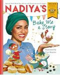 Picture of Nadiya's Bake Me a Story: World Book Day 2018