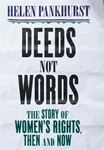 Picture of Deeds Not Words: The Story of Women's Rights - Then and Now