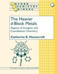 Picture of Heavier d-Block Metals: Aspects of Inorganic and Coordination Chemistry