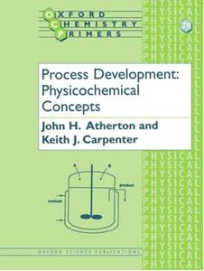 Picture of Process Development: Physicochemical Concepts