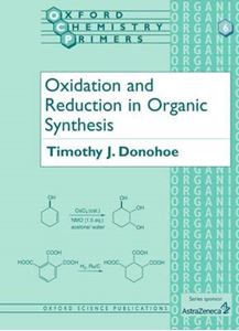 Picture of Oxidation and Reduction in Organic Synthesis