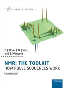 Picture of NMR: The Toolkit: How Pulse Sequences Work