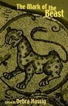 Picture of Mark of the Beast: The Medieval Bestiary in Art, Life, and Literature