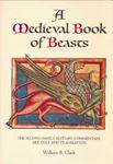 Picture of Medieval Book of Beasts: The Second-Family Bestiary. Commentary, Art, Text and Translation.