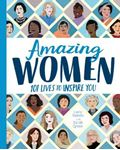 Picture of Amazing Women: 101 Lives to Inspire You