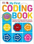 Picture of My First Coding Book: Packed with flaps and lots more to help you code without a computer!