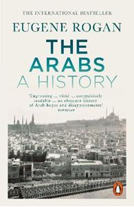 Picture of Arabs: A History - Revised and Updated Edition