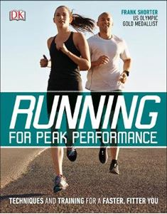 Picture of Running for Peak Performance: Techniques and Training for a Faster, Fitter You