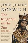Picture of Kingdom in the Sun, 1130-1194: The Normans in Sicily Volume II