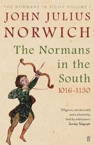 Picture of Normans in the South, 1016-1130: The Normans in Sicily Volume I