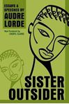 Picture of Sister Outsider: Essays and Speeches