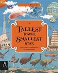 Picture of Tallest Tower, Smallest Star: A Pictorial Compendium of Comparisons