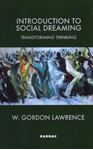 Picture of Introduction to Social Dreaming: Transforming Thinking