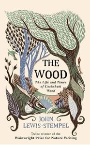 Picture of Wood: The  Life & Times of Cockshutt Wood