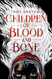 Picture of Children of Blood and Bone