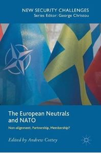 Picture of European Neutrals and NATO: Non-alignment, Partnership, Membership?