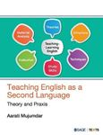 Picture of Teaching English as a Second Language: Theory and Praxis