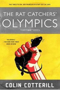 Picture of Rat Catchers' Olympics: A Dr. Siri Paiboun Mystery #12