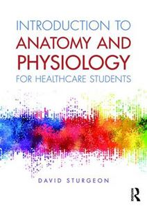 Picture of Introduction to Anatomy and Physiology for Healthcare Students