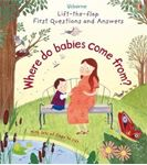 Picture of Lift-The-Flap First Questions & Answers: Where Do Babies Come From?