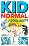 Picture of Kid Normal and the Rogue Heroes