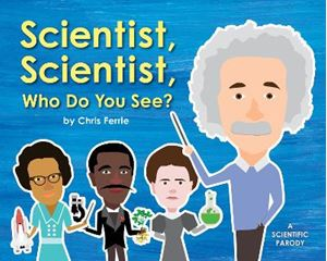 Picture of Scientist, Scientist, Who Do You See?