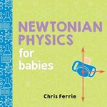 Picture of Newtonian Physics for Babies