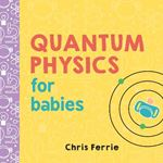 Picture of Quantum Physics for Babies