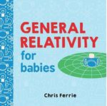 Picture of General Relativity for Babies
