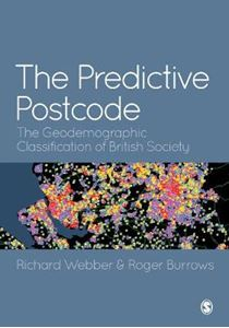 Picture of Predictive Postcode: The Geodemographic Classification of British Society