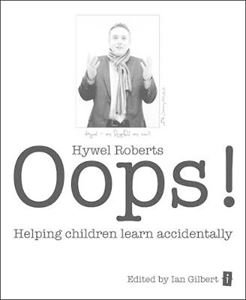 Picture of Oops!: Helping Children Learn Accidentally
