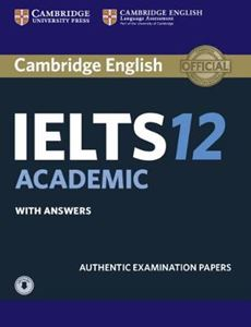 Picture of Cambridge IELTS 12 Academic Student's Book with Answers with Audio: Authentic Examination Papers