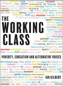Picture of Working Class: Poverty, Education and Alternative Voices