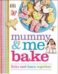 Picture of Mummy & Me Bake